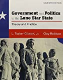 Gibson Jr., L. Tucker: Government and Politics in the Lone Star State with MySearchLab (7th Edition)