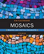 Mosaics: Reading and Writing Paragraphs (5th…