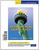 Berman, Larry A: Approaching Democracy, Books a la Carte Edition (7th Edition)