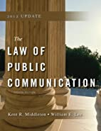 The law of public communication by Kent…