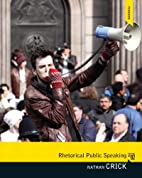 Rhetorical Public Speaking Plus MySearchLab…