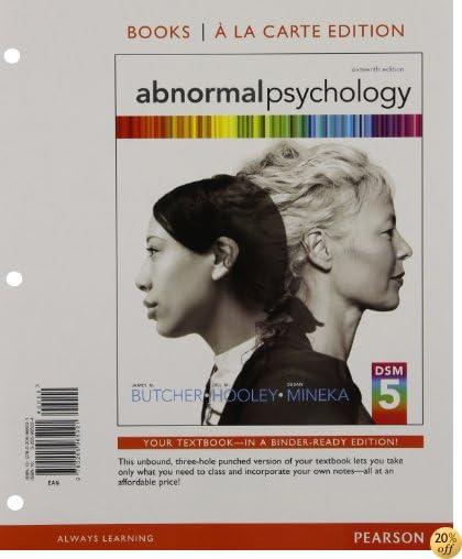 TAbnormal Psychology, Books A La Carte Edition (16th Edition)