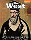 Levack, Brian: The West: Encounters and Transformations Volume 1 Plus NEW MyHistoryLab with Pearson eText --Access Card Package (4th Edition)