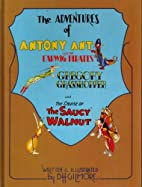 The adventures of Antony Ant and the earwig…
