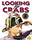 Whatley, Bruce: Looking for Crabs
