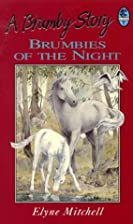 Brumbies of the Night (Silver Brumby) by…