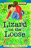 Small, Mary: Lizard on the Loose (Skinny Books)