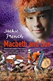 French, Jackie: Macbeth and Son