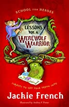 Lessons for a Werewolf Warrior (School for…