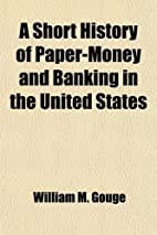A Short History of Paper Money and Banking…