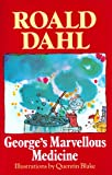 Dahl, Roald: George&#39;s Marvellous Medicine