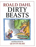 Dahl, Roald: Dirty Beasts