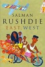 Rushdie, Salman: East, West