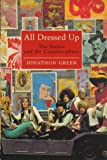 Green, Jonathon: All Dressed Up : The Sixties and the Counter Culture