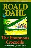 Dahl, Roald: The Enormous Crocodile