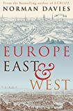 Davies, Norman: Europe East and West