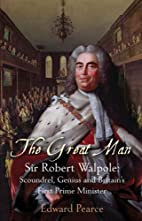 The Great Man: Sir Robert Walpole -…