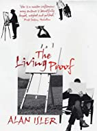 The Living Proof by Alan Isler