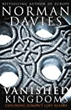 Davies, Norman: Vanished Kingdoms