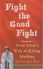 Fight the Good Fight: From Vicar's Wife to…