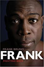 Frank: Fighting Back by Frank Bruno