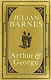 Barnes, Julian: Arthur and George
