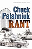 Palahniuk, Chuck: Rant : The Oral History of Buster Casey