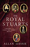 Massie, Allan: The Royal Stuarts