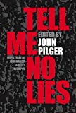 Pilger, John: Tell Me No Lies