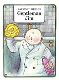 Briggs, Raymond: Gentleman Jim