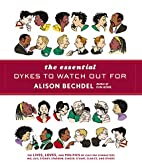 Essential Dykes To Watch Out For by Alison…