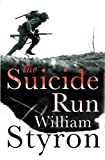Styron, William: The Suicide Run: Five Tales of the Marine Corps