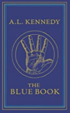 The Blue Book by A. L. Kennedy