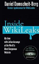 Inside Wikileaks : my time with Julian…
