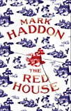 Haddon, Mark: TheRed House by Haddon, Mark ( Author ) ON May-10-2012, Paperback