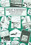 Ransome, Arthur: Great Northern