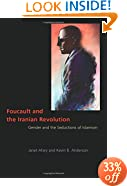 Foucault and the Iranian Revolution: Gender and the Seductions of Islamism
