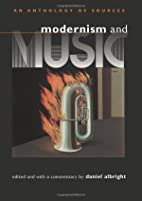 Modernism and Music: An Anthology of Sources…