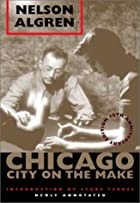 Chicago: City on the Make: 50th Anniversary&hellip;