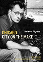 Chicago: City on the Make: Sixtieth…