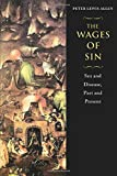 Allen, Peter L.: The Wages of Sin: Sex and Disease, Past and Present