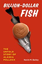 Billion-Dollar Fish: The Untold Story of…