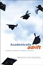 Academically Adrift: Limited Learning on…