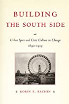 Building the South Side: Urban Space and…