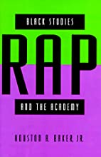 Black Studies, Rap, and the Academy by…