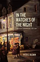 In the Watches of the Night: Life in the…