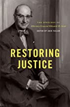 Restoring justice : the speeches of Attorney…