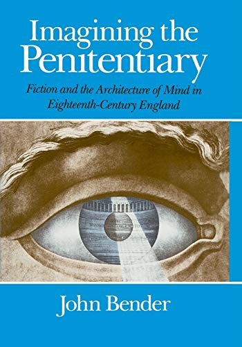 imagining-the-penitentiary-fiction-and-the-architecture-of-mind-in-eighteenth-century-england