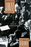 Berliner, Paul F.: Thinking in Jazz: The Infinity Art of Improvisation