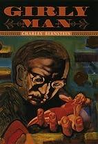 Girly Man by Charles Bernstein